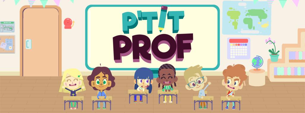 La nouvelle version Ptit Prof arrive le 5 décembre